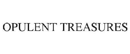 OPULENT TREASURES