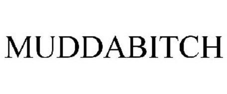MUDDABITCH