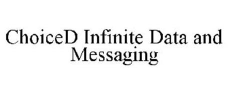 CHOICED INFINITE DATA AND MESSAGING