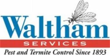 WALTHAM SERVICES PEST AND TERMITE CONTROL SINCE 1893