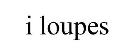 I LOUPES