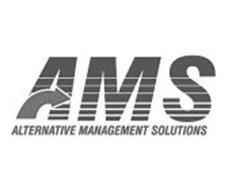 AMS ALTERNATIVE MANAGEMENT SOLUTIONS