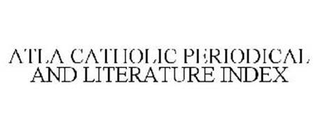 ATLA CATHOLIC PERIODICAL AND LITERATURE INDEX