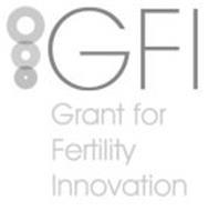GFI GRANT FOR FERTILITY INNOVATION