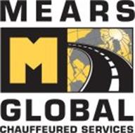 MEARS GLOBAL CHAUFFEURED SERVICES M