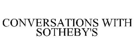 CONVERSATIONS WITH SOTHEBY'S