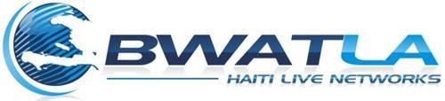 BWATLA HAITI LIVE NETWORKS