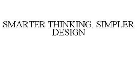 SMARTER THINKING. SIMPLER DESIGN