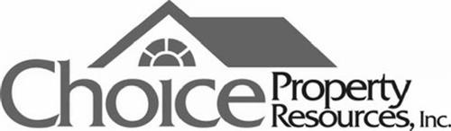 CHOICE PROPERTY RESOURCES, INC.