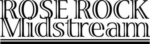 ROSE ROCK MIDSTREAM