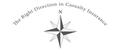 THE RIGHT DIRECTION IN CASUALTY INSURANCE N