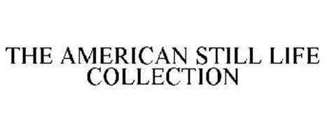 THE AMERICAN STILL LIFE COLLECTION