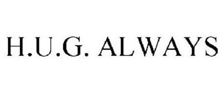 H.U.G. ALWAYS