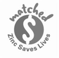 ZINC SAVES LIVES MATCHED