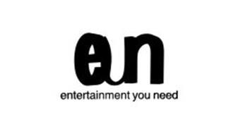 EUN ENTERTAINMENT YOU NEED