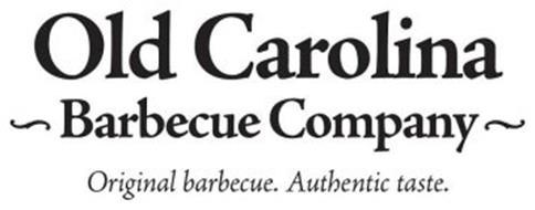 OLD CAROLINA ~ BARBECUE COMPANY ~ ORIGINAL BARBECUE. AUTHENTIC TASTE.