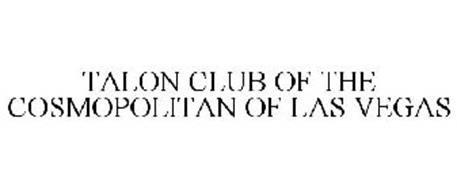 TALON CLUB OF THE COSMOPOLITAN OF LAS VEGAS