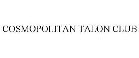 COSMOPOLITAN TALON CLUB