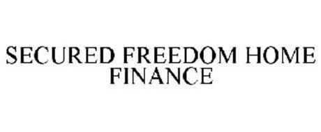 SECURED FREEDOM HOME FINANCE