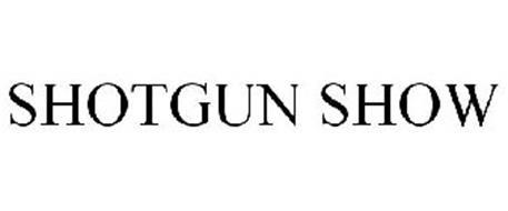 SHOTGUN SHOW