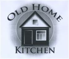OLD HOME KITCHEN