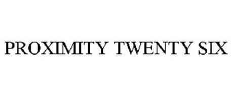 PROXIMITY TWENTY SIX