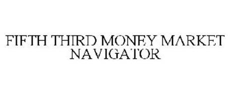 FIFTH THIRD MONEY MARKET NAVIGATOR