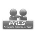 P.A.L.S. PEER ADVOCATES FOR LEARNING AND SUPPORT