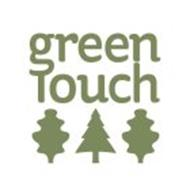 GREEN TOUCH