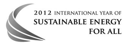 2012 INTERNATIONAL YEAR OF SUSTAINABLE ENERGY FOR ALL