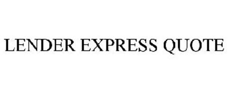 LENDER EXPRESS QUOTE