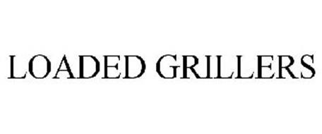 LOADED GRILLERS