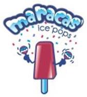 MARACAS ICE POPS