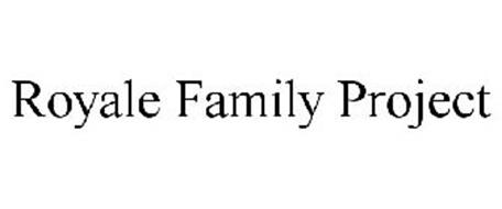 ROYALE FAMILY PROJECT