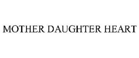 MOTHER DAUGHTER HEART