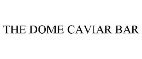 THE DOME CAVIAR BAR