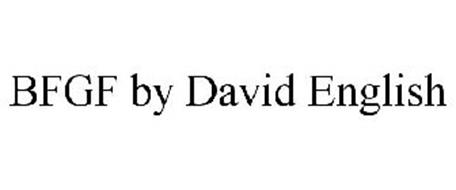BFGF BY DAVID ENGLISH