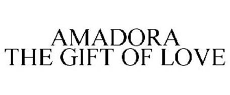 AMADORA THE GIFT OF LOVE