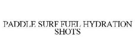 PADDLE SURF FUEL HYDRATION SHOTS