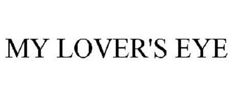 MY LOVER'S EYE