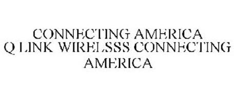 CONNECTING AMERICA Q LINK WIRELSSS CONNECTING AMERICA