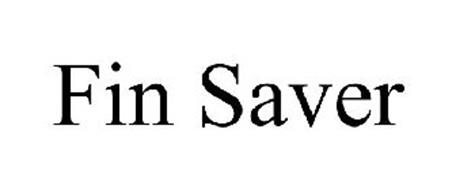 FIN SAVER