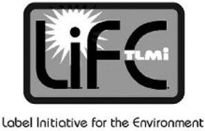 L.I.F.E. TLMI LABEL INITIATIVE FOR THE ENVIRONMENT