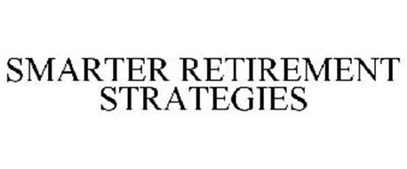 SMARTER RETIREMENT STRATEGIES
