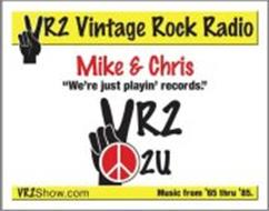 VR2 VINTAGE ROCK RADIO MIKE & CHRIS