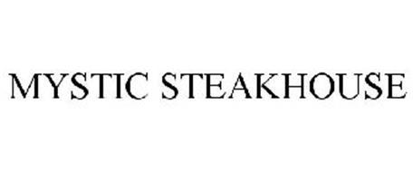 MYSTIC STEAKHOUSE