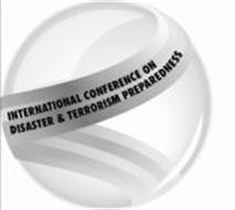 INTERNATIONAL CONFERENCE ON DISASTER & TERRORISM PREPAREDNESS