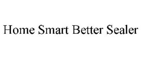 HOME SMART BETTER SEALER
