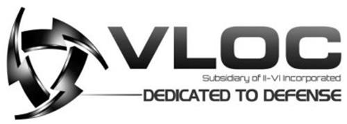 VLOC SUBSIDIARY OF II-VI INCORPORATED DEDICATED TO DEFENSE