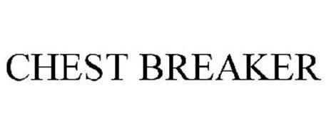 CHEST BREAKER
